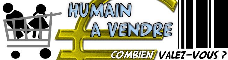 http://humainavendre.com/images/ban_humainavendre.jpg